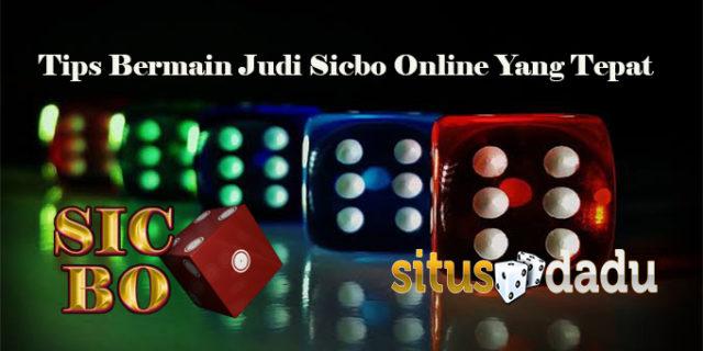 Tips Bermain Judi Sicbo Online Yang Tepat